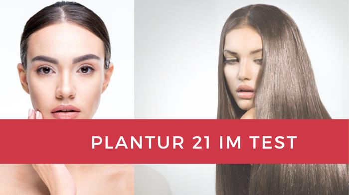Plantur 21 Im Test Meine Erfahrungen Ultimativer Guide